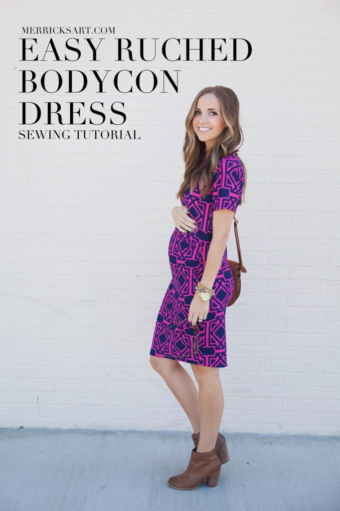 78117a0a0d9 DIY FRIDAY  EASY RUCHED BODYCON DRESS (MATERNITY OR NON)