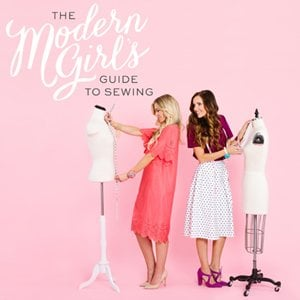 The Modern Girl's Guide to Sewing book