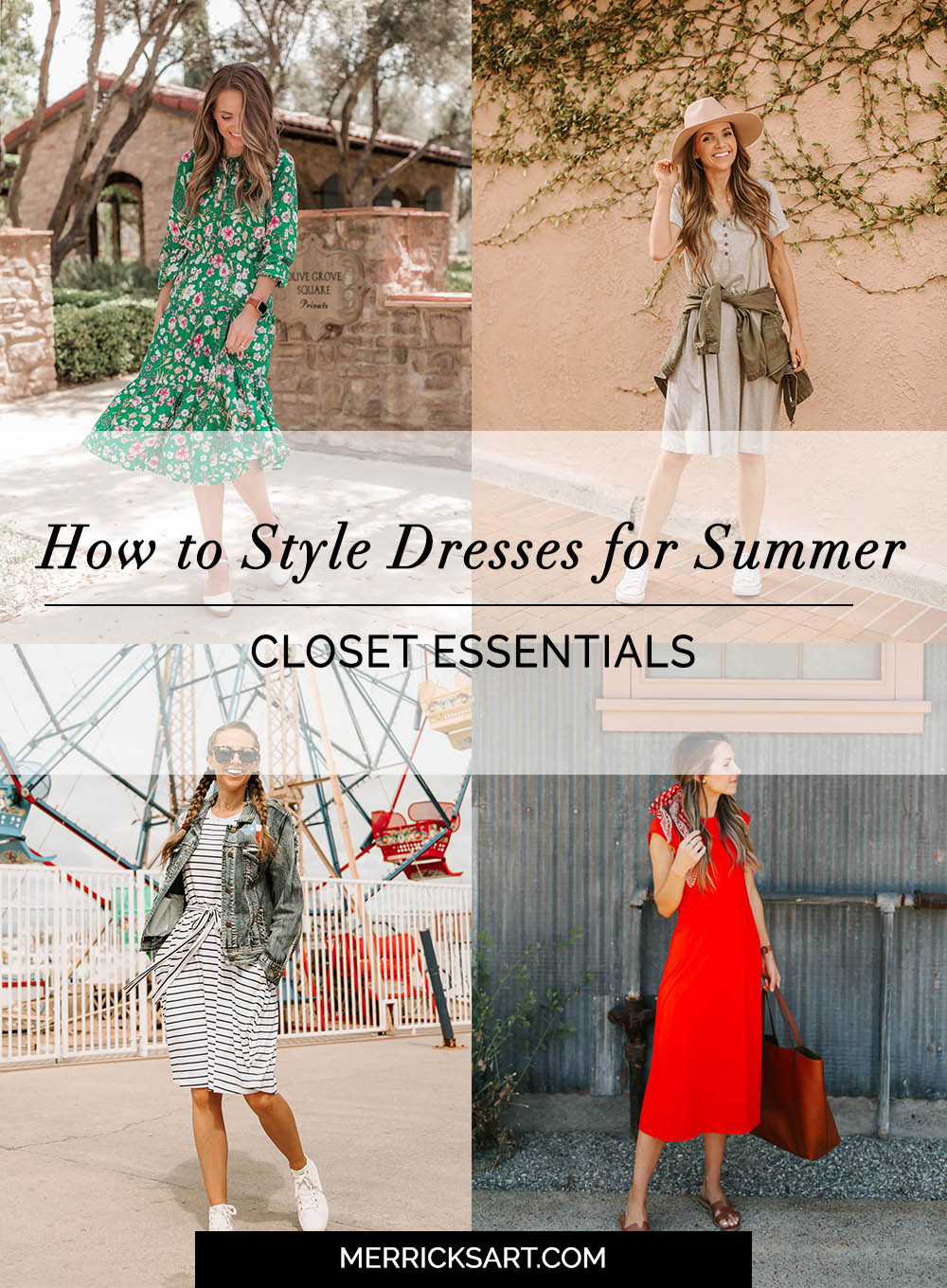 Closet Staples Series: How To Style Dresses For Summer