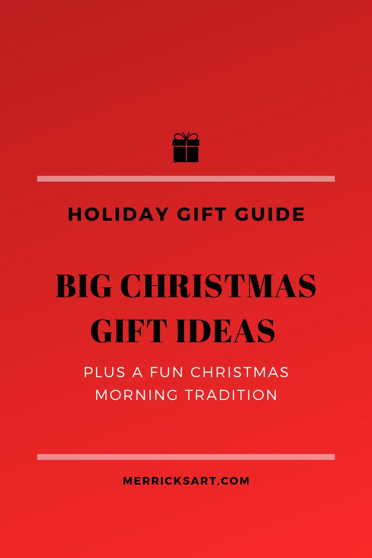 Big Christmas Gifts To Wow Your Kids Plus A Fun Christmas Tradition