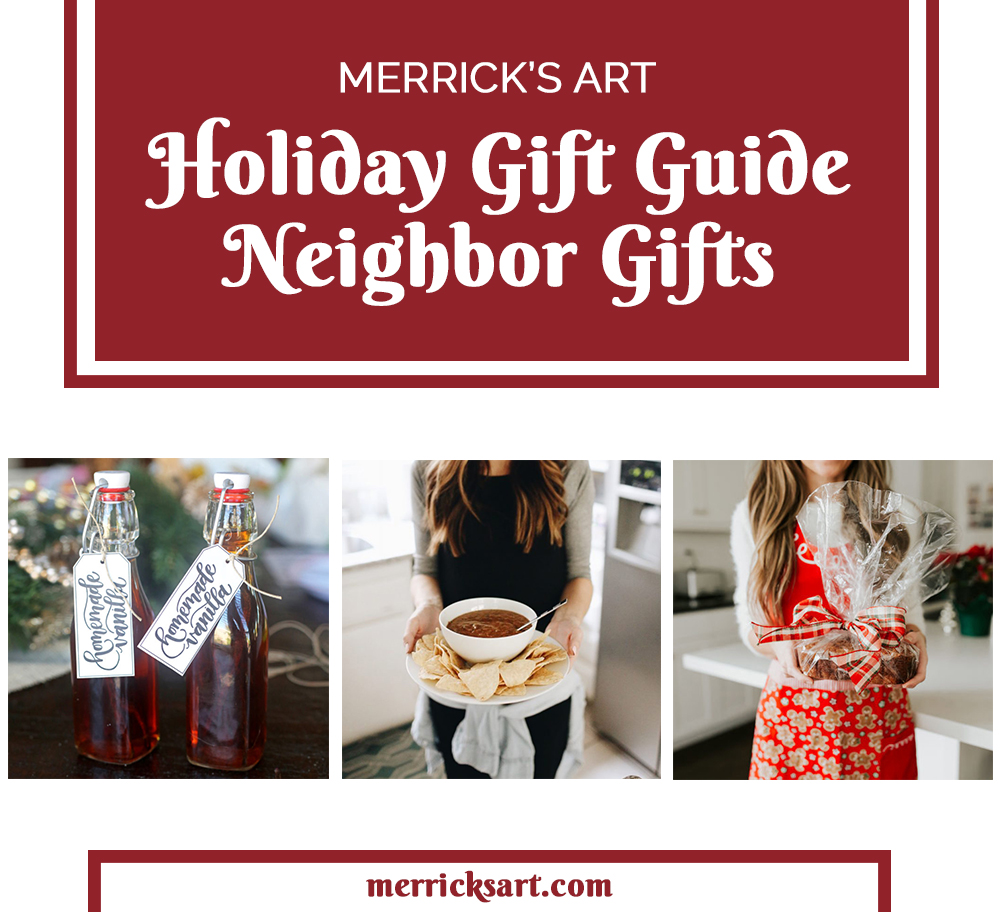 Neighbor Gifts Holiday Gift Guide