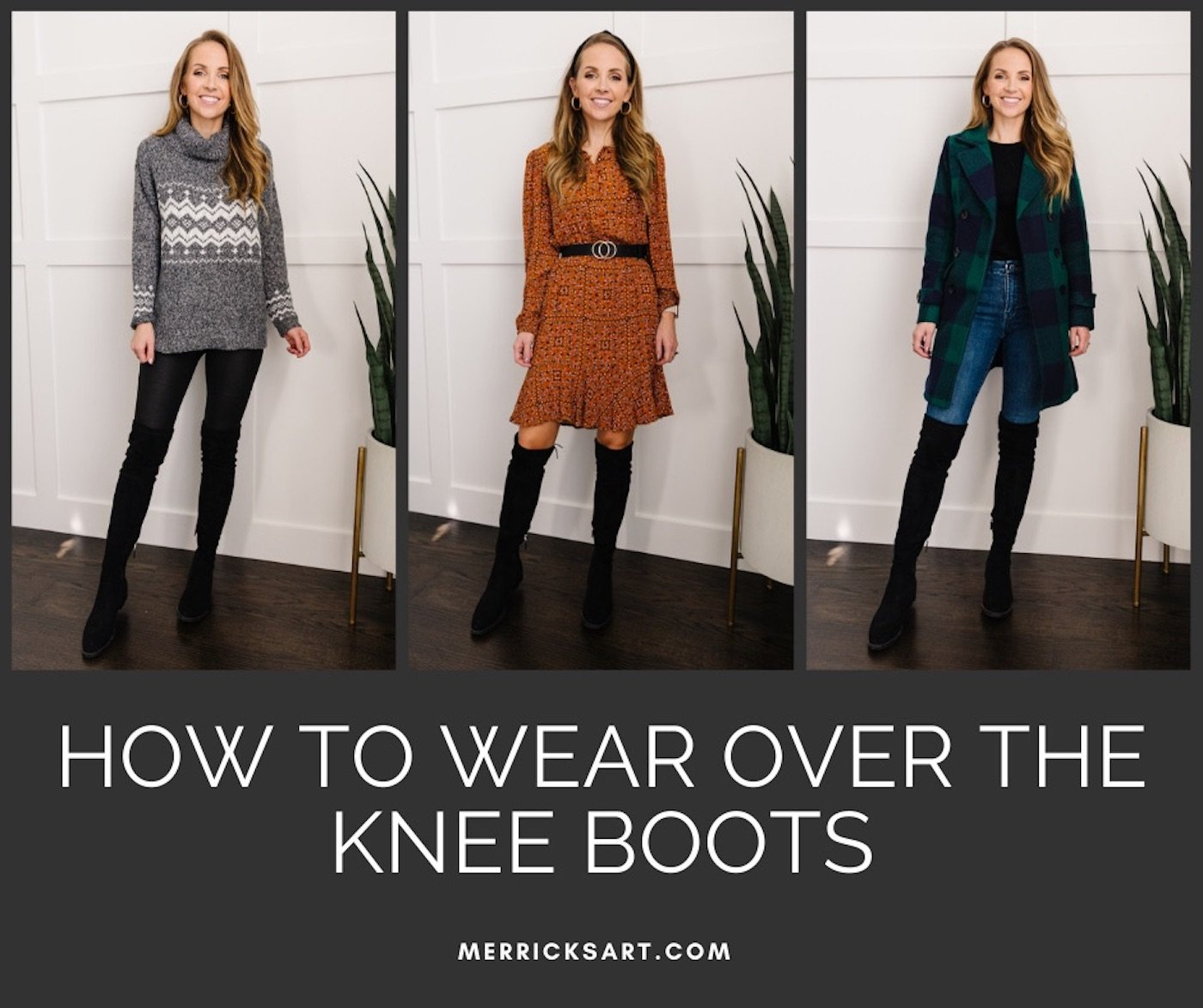 3 ways to wear over the knee boots